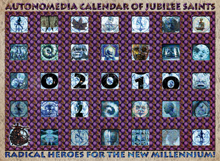 2010 Autonomedia Calendar of Jubilee Saints