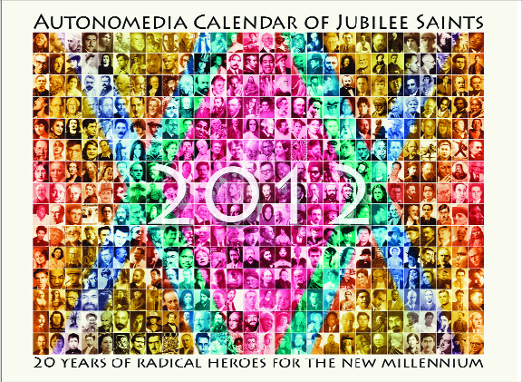 2012 Autonomedia Calendar of Jubilee Saints