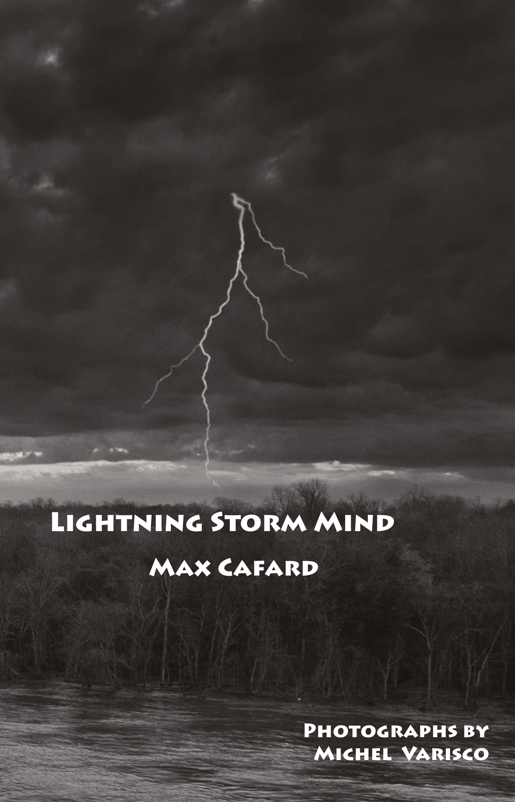 Lightning Storm Mind: Pre-Ancientist Meditations