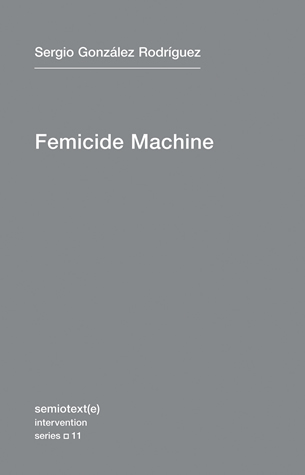 The Femicide Machine