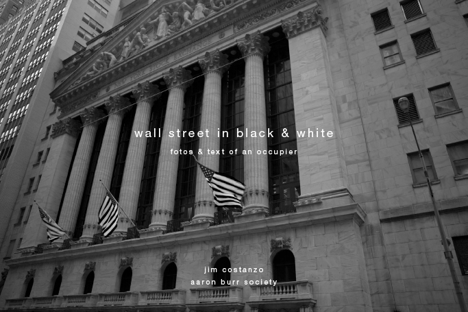 wall street in black & white: fotos & text of an occupier