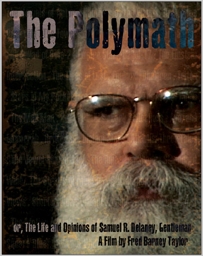 The Polymath, or, Life & Opinions of Samuel R. Delany, Gentleman