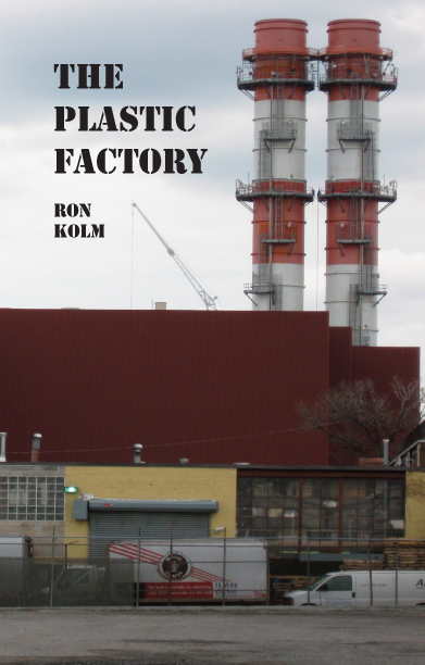 The Plastic Factory [978-1-57027-236-3]