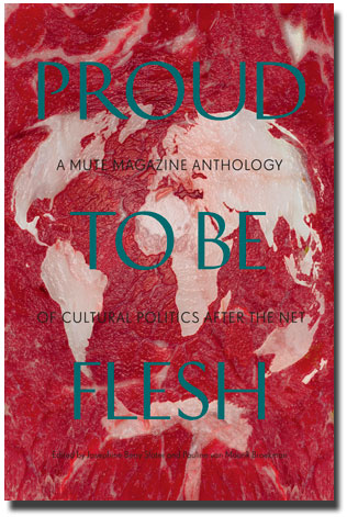 Proud To Be Flesh