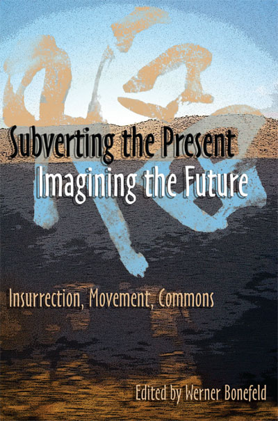 Subverting the Present, Imagining the Future