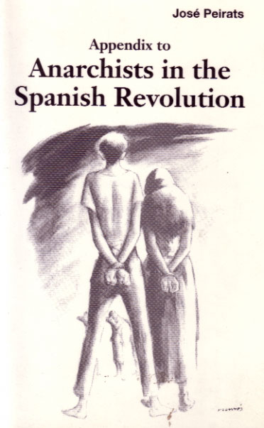 Appendix to Anarchists in the Spanish Revolution
