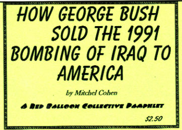 How George Bush Sold the 1991 Bombing of Iraq to America