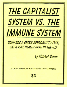The Capitalist System vs. the Immune System