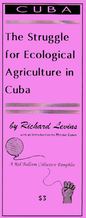 The Struggle for Ecological Agriculture in Cuba