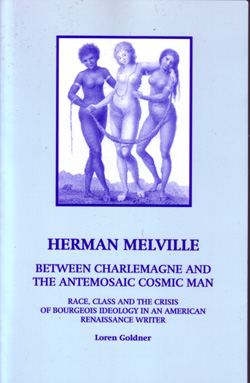 Herman Melville: Between Charlemagne & The Antemosaic Cosmic Man