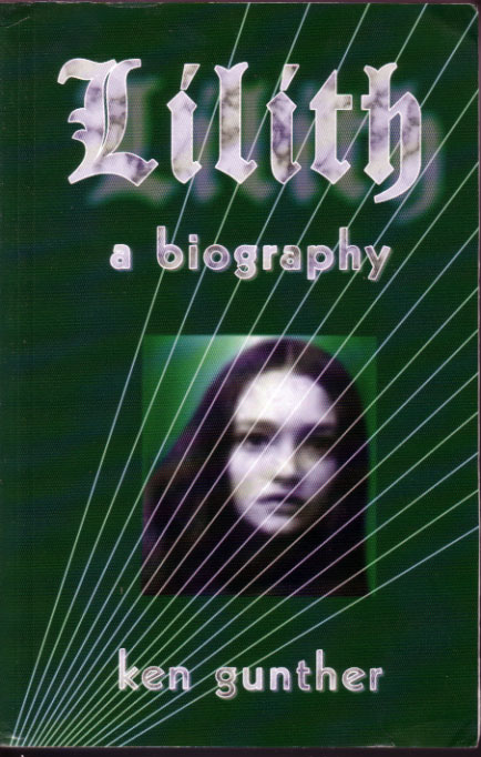 Lilith: A Biography