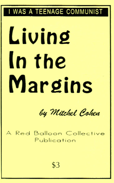 Living in the Margins