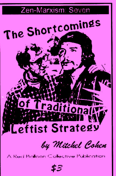 The Shortcomings of Traditional Leftist Strategy