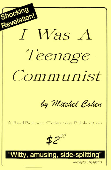 I Was A Teenage Communist