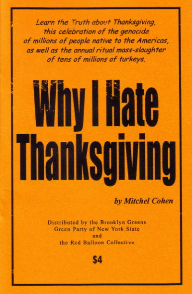 Why I Hate Thanksgiving