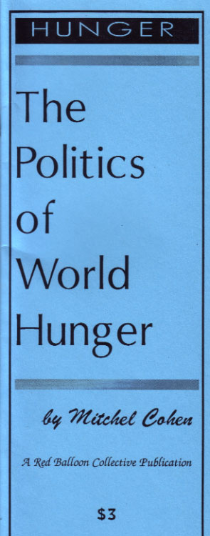 The Politics of World Hunger