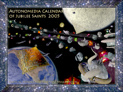 2005 Autonomedia Calendar of Jubilee Saints