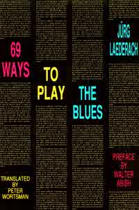 69 Ways to Play the Blues [0936756624]