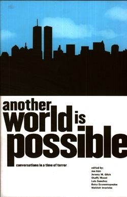 Another World is Possible / New World Disorder