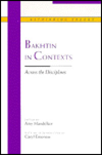 Bakhtin in Contexts