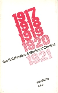 Bolsheviks & Workers' Control