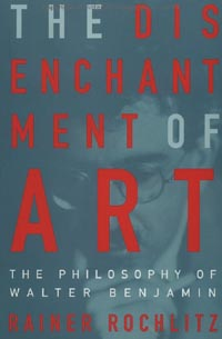 The Disenchantment of Art [089862407X]