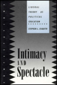 Intimacy and Spectacle