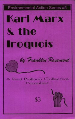 Karl Marx & The Iroquois