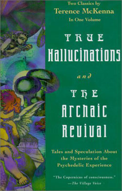 True Hallucinations & The Archaic Revival: Two Classics in One V