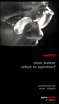Ulus Baker: What Is Opinion?