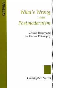 What's Wrong with Postmodernism?