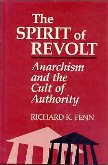 The Spirit of Revolt [084767522X]